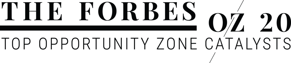 The Forbes OZ 20: Top Opportunity Zone Catalysts