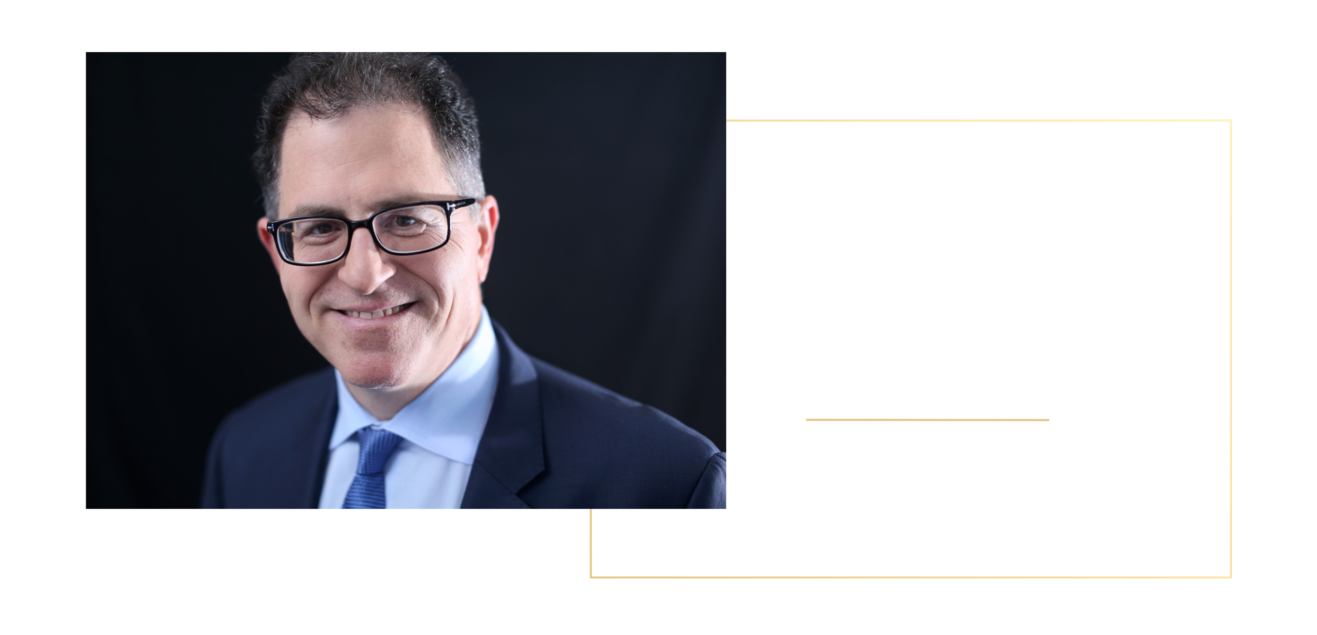 Michael Dell Founder, Chairman and CEO of Dell Technologies Net Worth: $32.3 Billion
