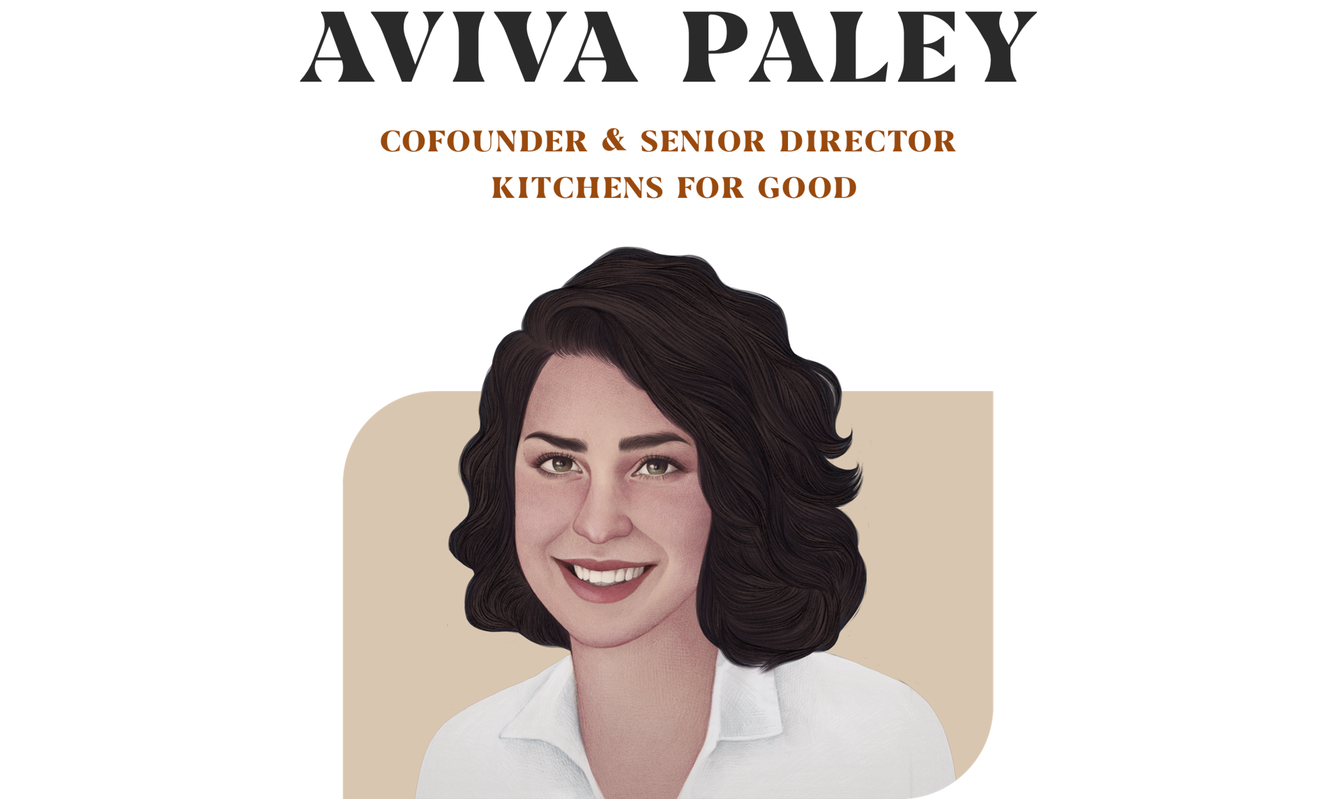 Aviva Paley Cofounder & Senior director kitchen for good