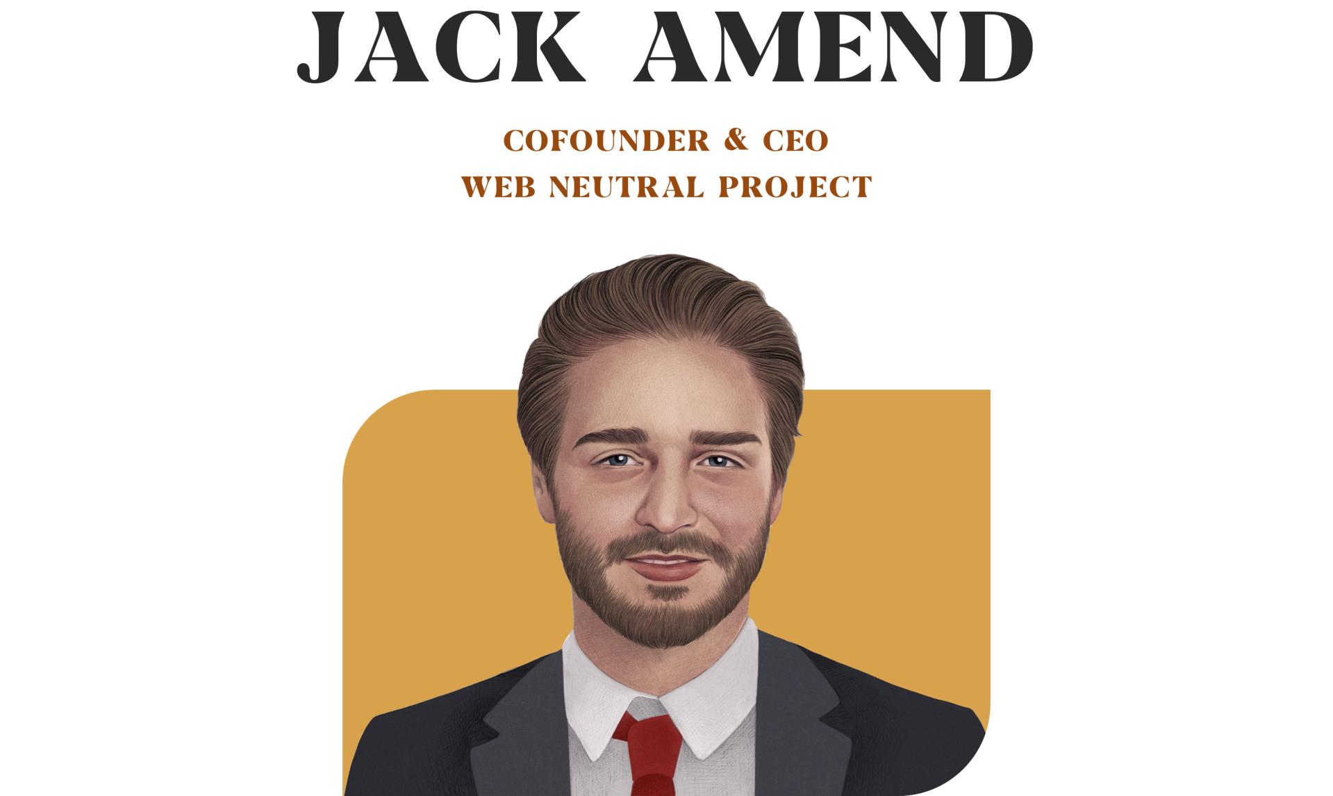 Jack amend cofounder & ceo web neutral project