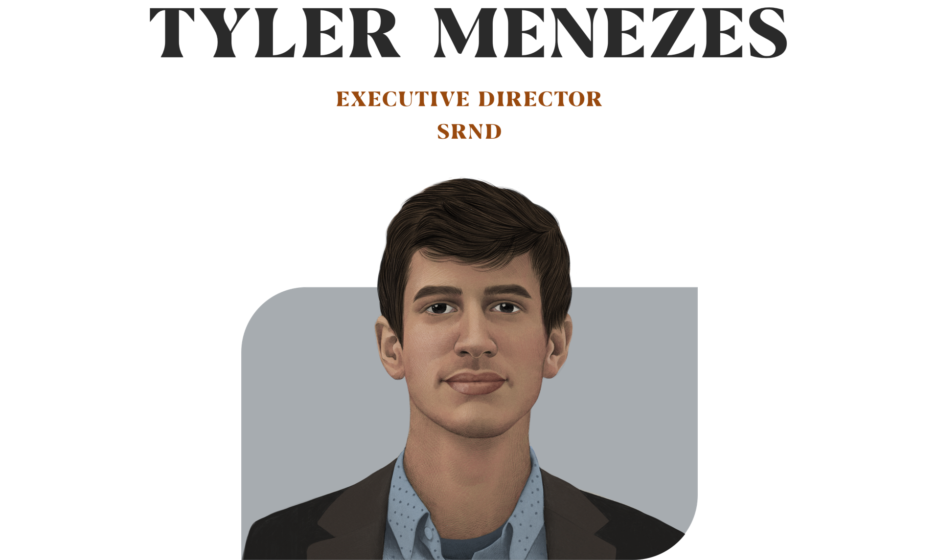 Tyler Menezes executive director SRND
