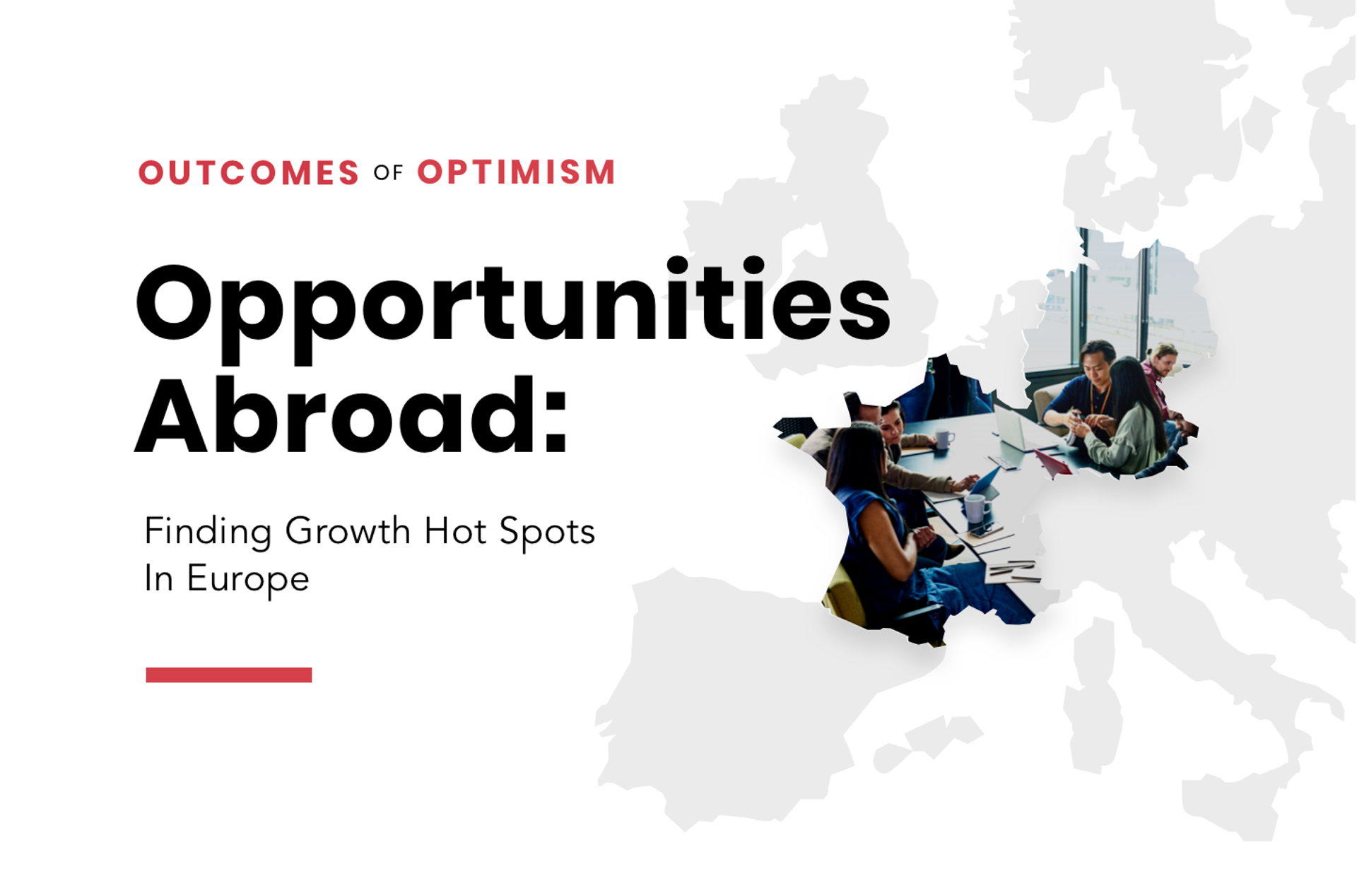 Outcomes of Optimism: Opportunities Abroad
