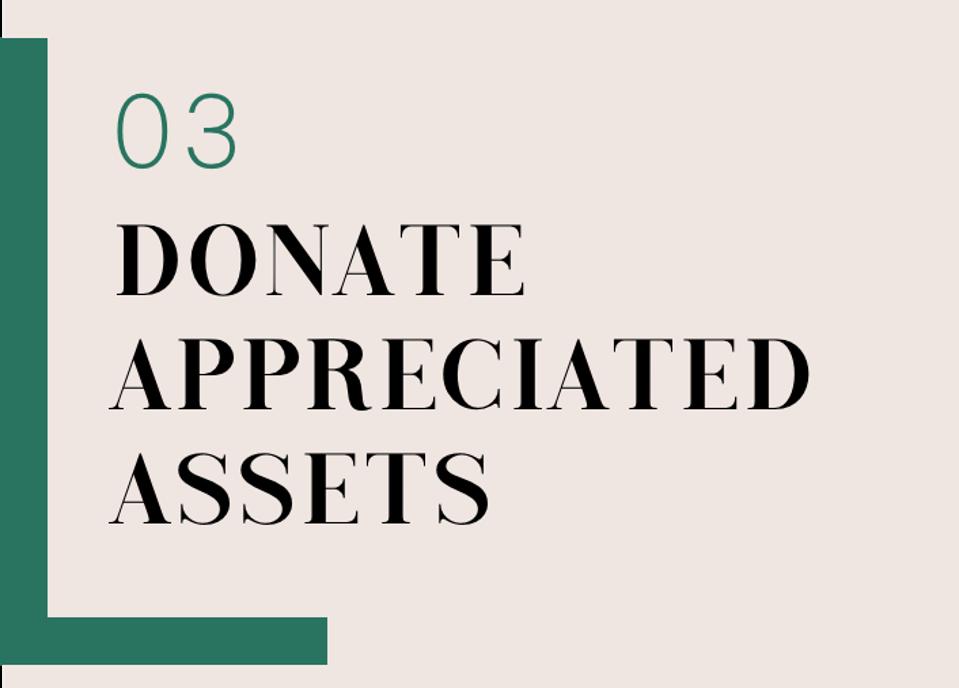 03 Donate Appreciated Assets
