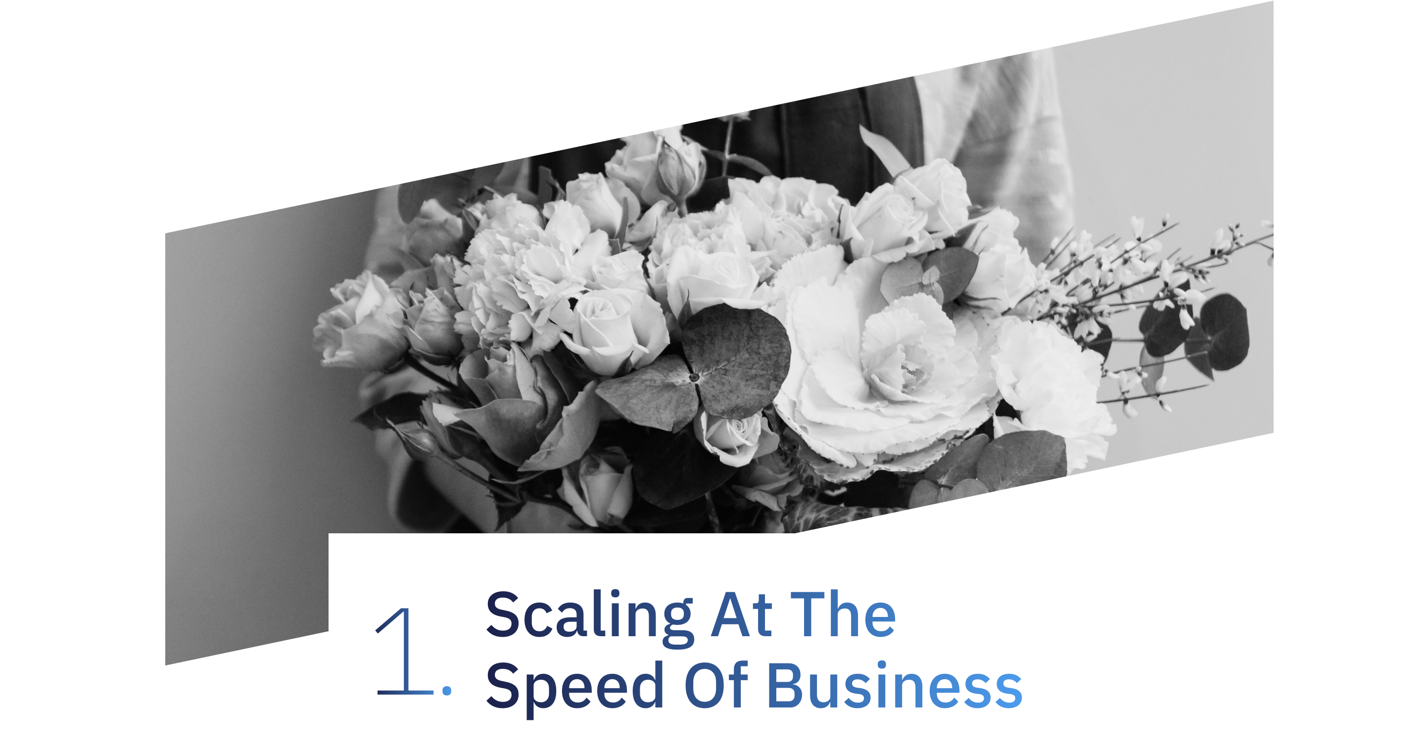1. Scaling At The Speed Of Business