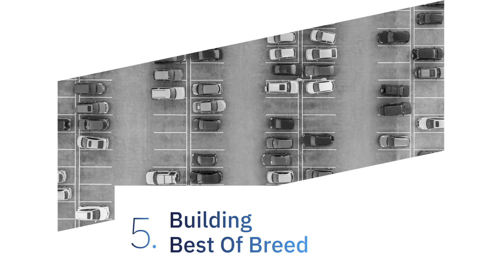 5. Building Best Of Breed