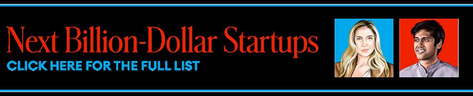 Forbes' 2020 Next Billion-Dollar Startups list.