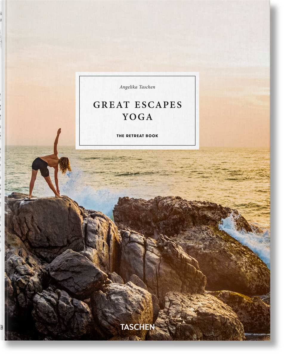 Great Escapes Yoga. The Retreat Book by Taschen