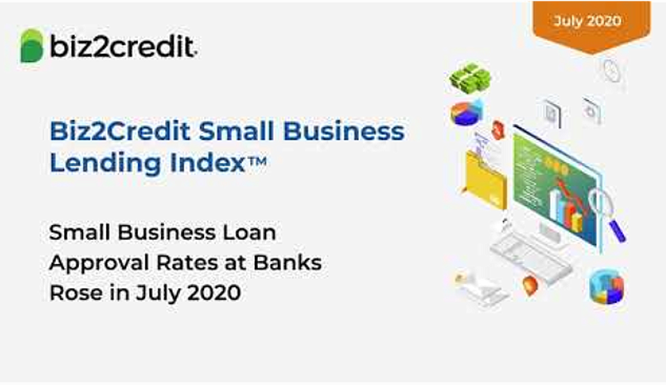 Small business loan approval rates improved at banks during July 2020.
