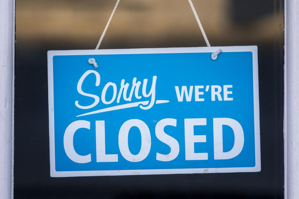 Small businesses are shut.