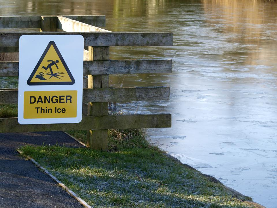 Danger thin ice.