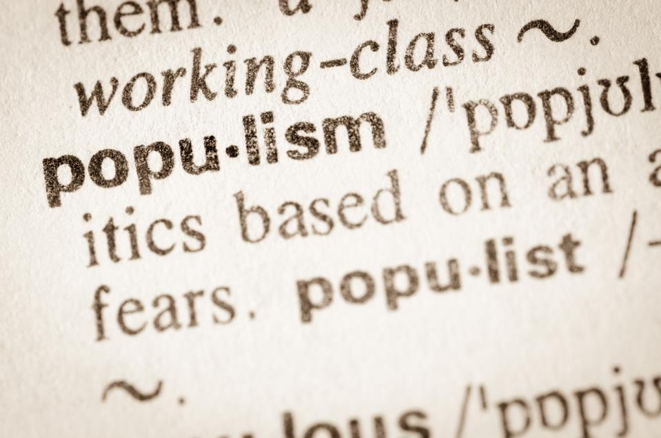 Why Populism Is Rising And How To Combat It