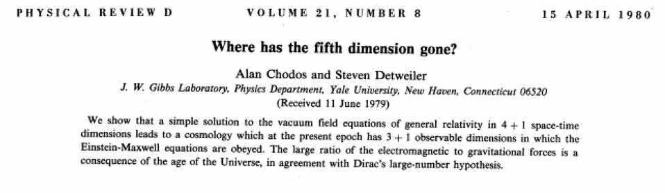 ″Where has the fifth dimension gone?″ by Alan Chodos and Steve Detweiler.