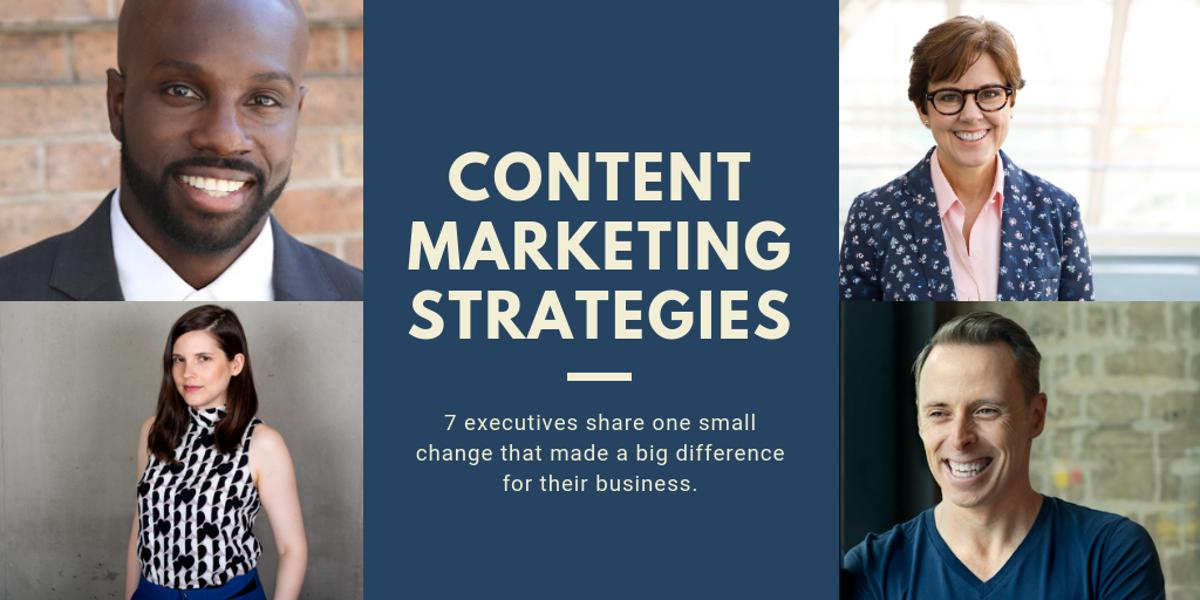 How One Small Marketing Change Made A Big Difference For 7 Executives