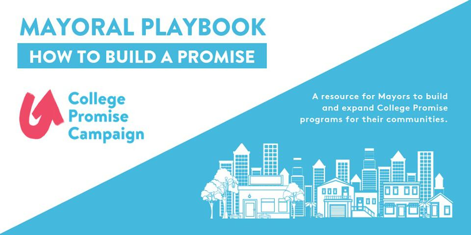 In June, the College Promise Campaign published a Playbook on guiding local elected officials on building a Promise program that tailors to their community's needs.