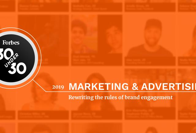 forbes.com - 30 Under 30 2019: Marketing & Advertising
