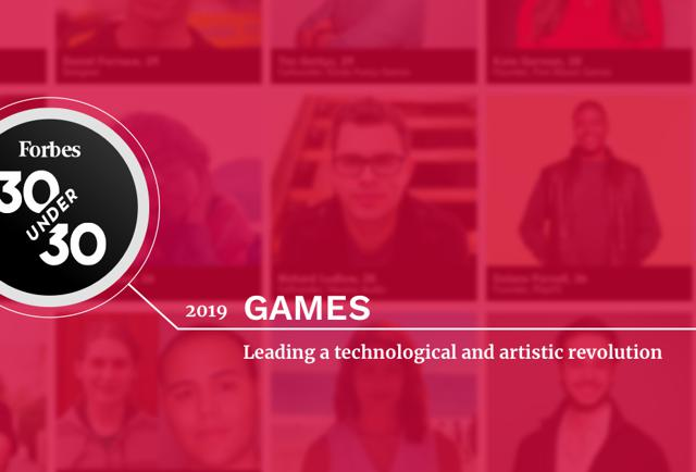 forbes.com - 30 Under 30 2019: Games