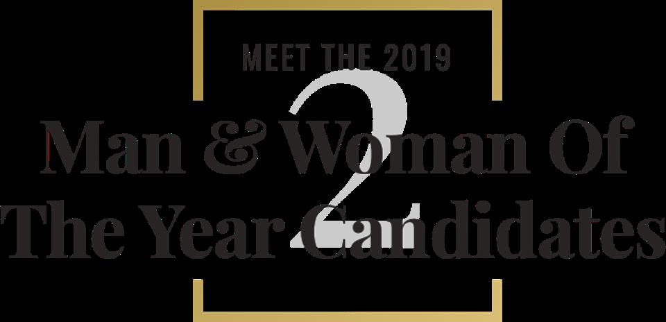 Meet the 2019 man & woman of the year candidates