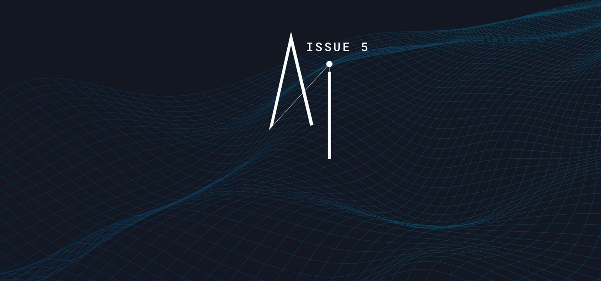 Welcome From Forbes To A Special Exploration Of AI Issue 5