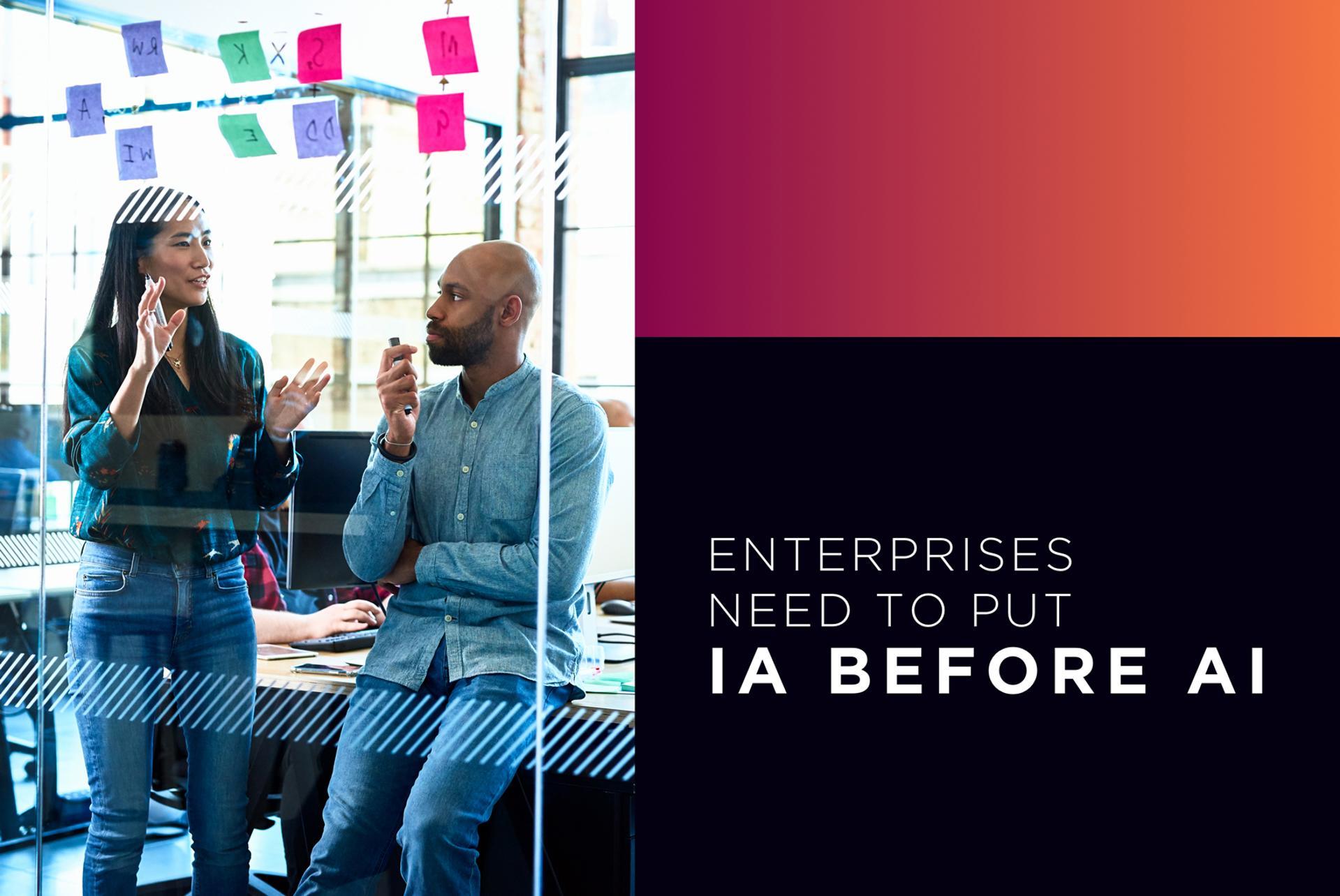 Teradata BrandVoice: Enterprises Need To Put IA Before AI