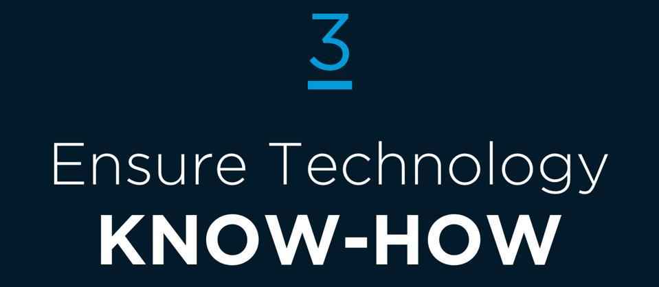 3 Ensure Technology Know-How