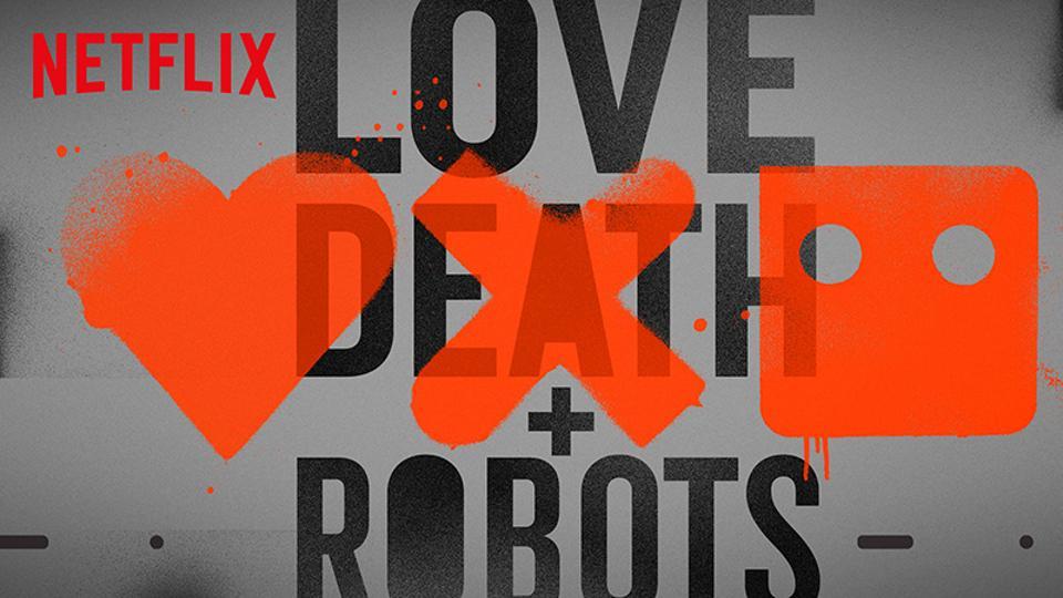 u0026 39 love  death and robots u0026 39  gets second season on netflix