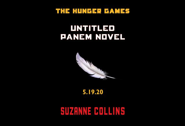 New Suzanne Collins Prequel Novel In The Hunger Games Series Coming In 2020