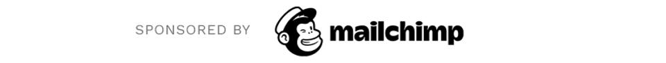 sponsored by mailchimp