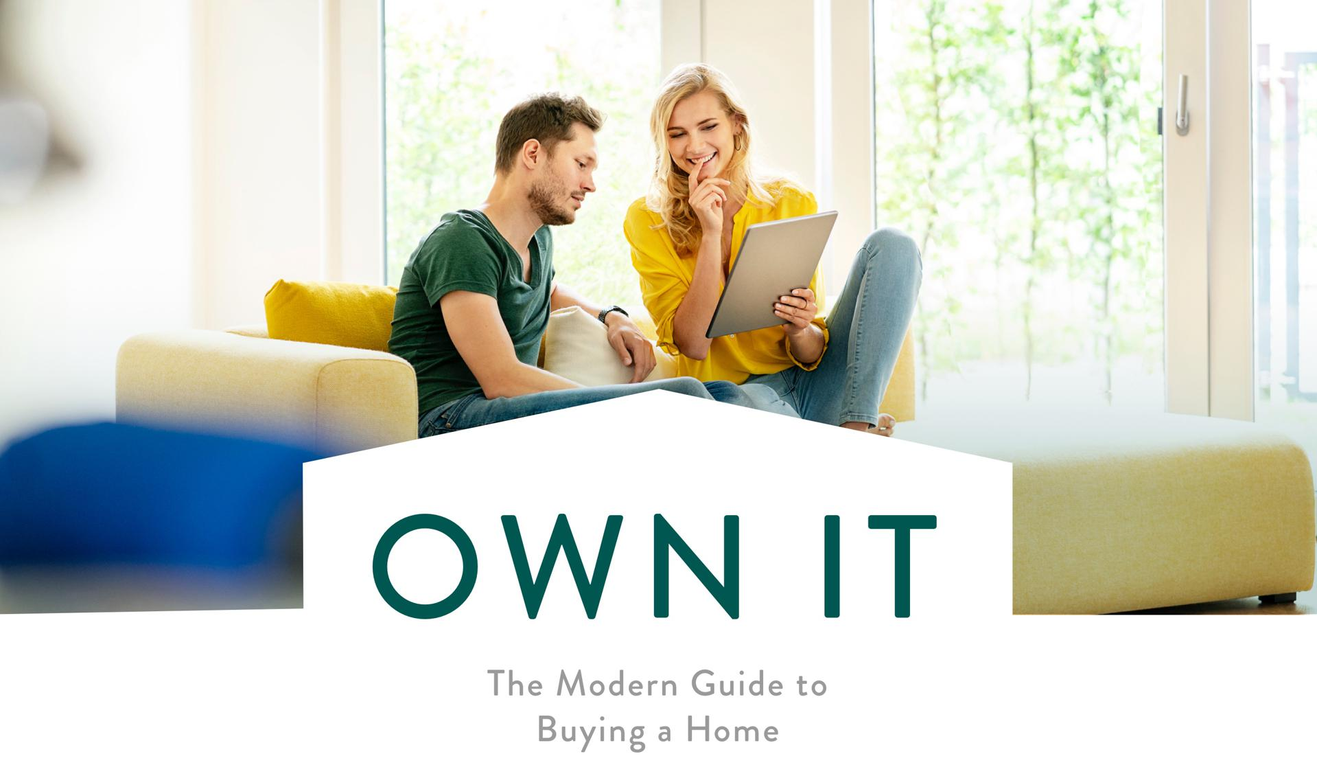 Own it: The Modern Guide to Buying a Home