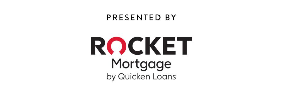 presented by Rocket Mortgage by Quicken Loans