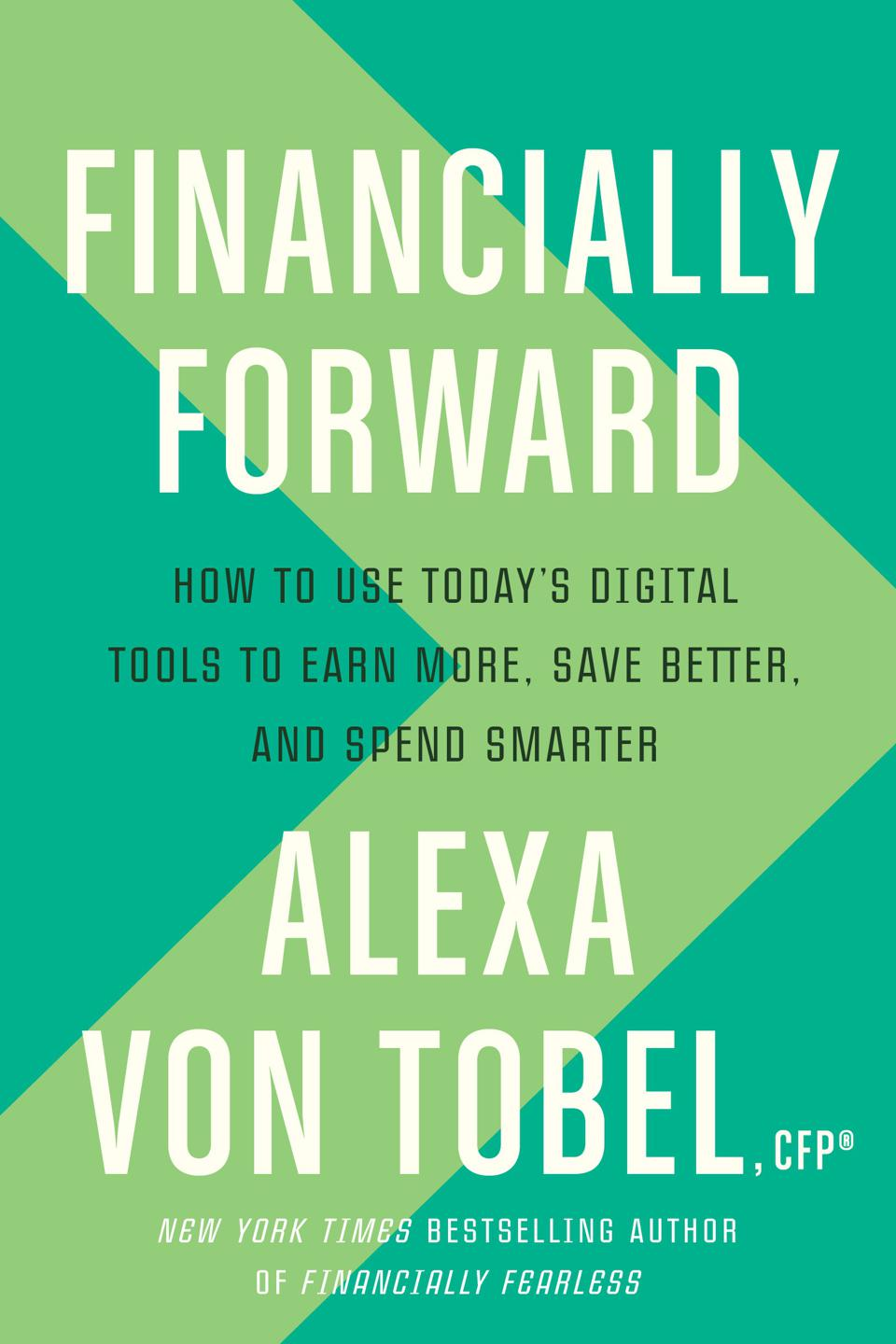 Financially Forward by Alexa von Tobel
