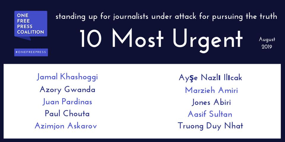 Journalists on the list of 10 most urgent press freedom cases for August 2019.