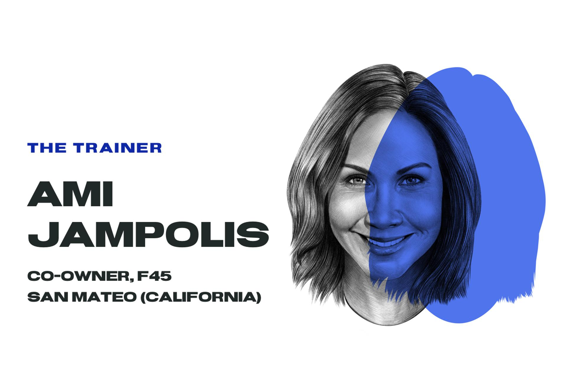 The Trainer, Ami Jampolis, co-owner, F45 San Mateo (California)