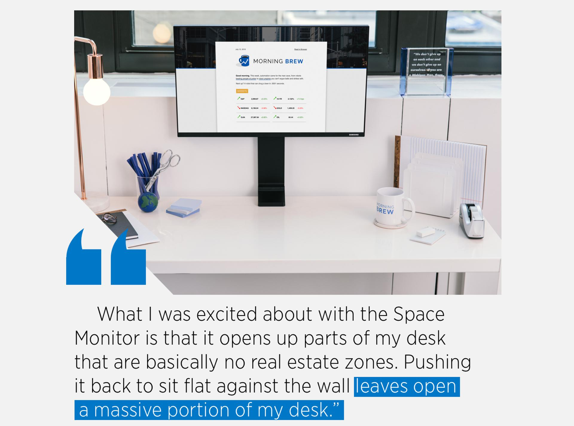 What I was excited about with the Space 