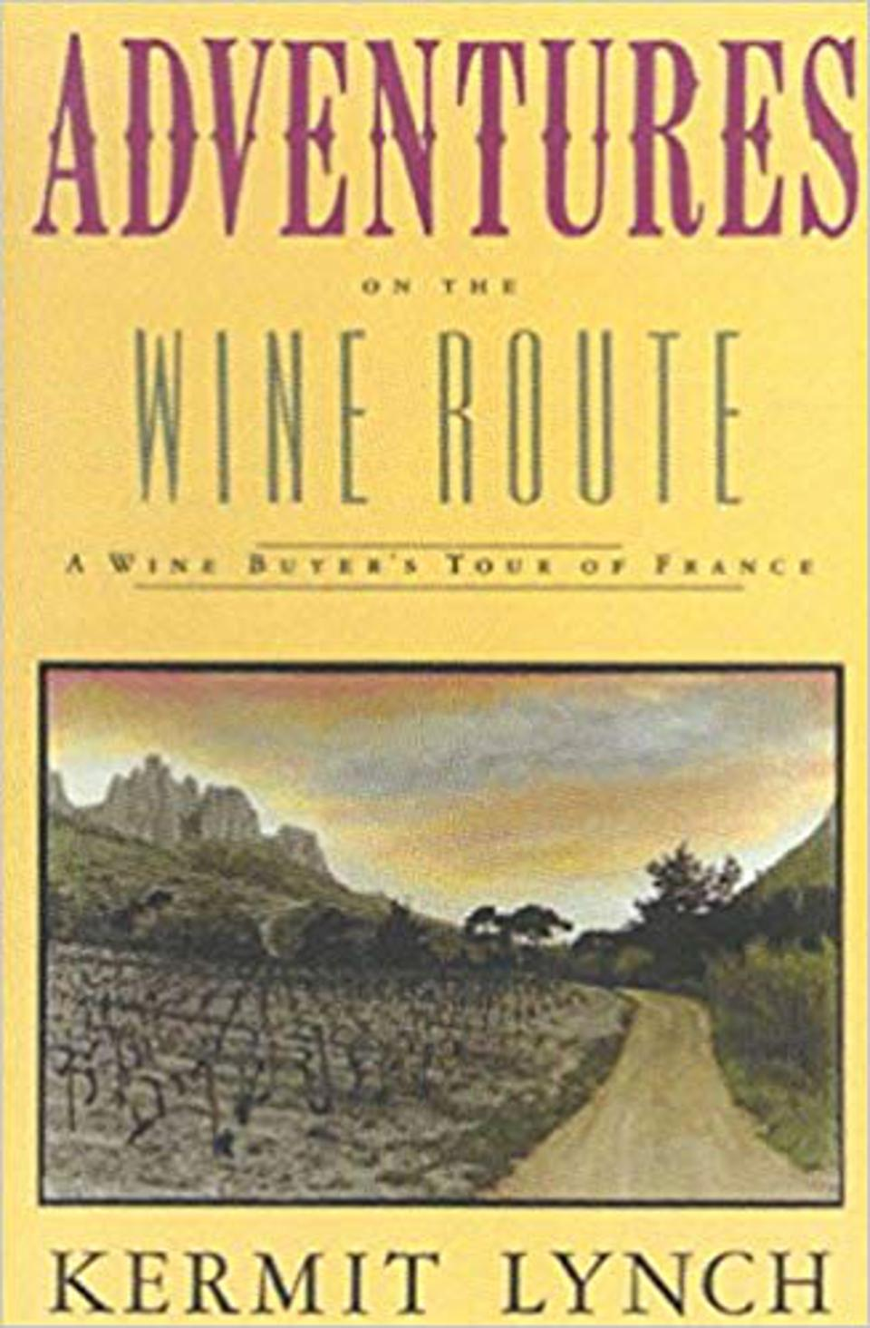 Adventures On The Wine Route_Essential Reads For Wine Enthusiasts