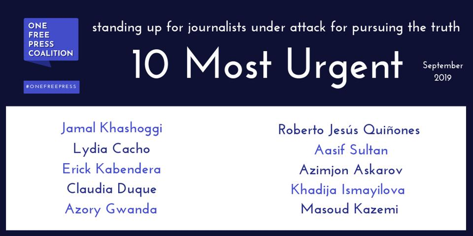 10 Most Urgent press freedom cases, September 2019
