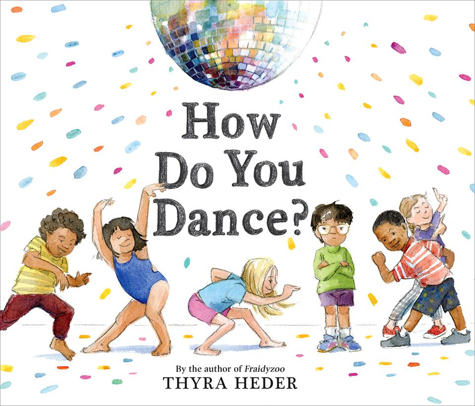 thyra heder how do you dance children's picture book