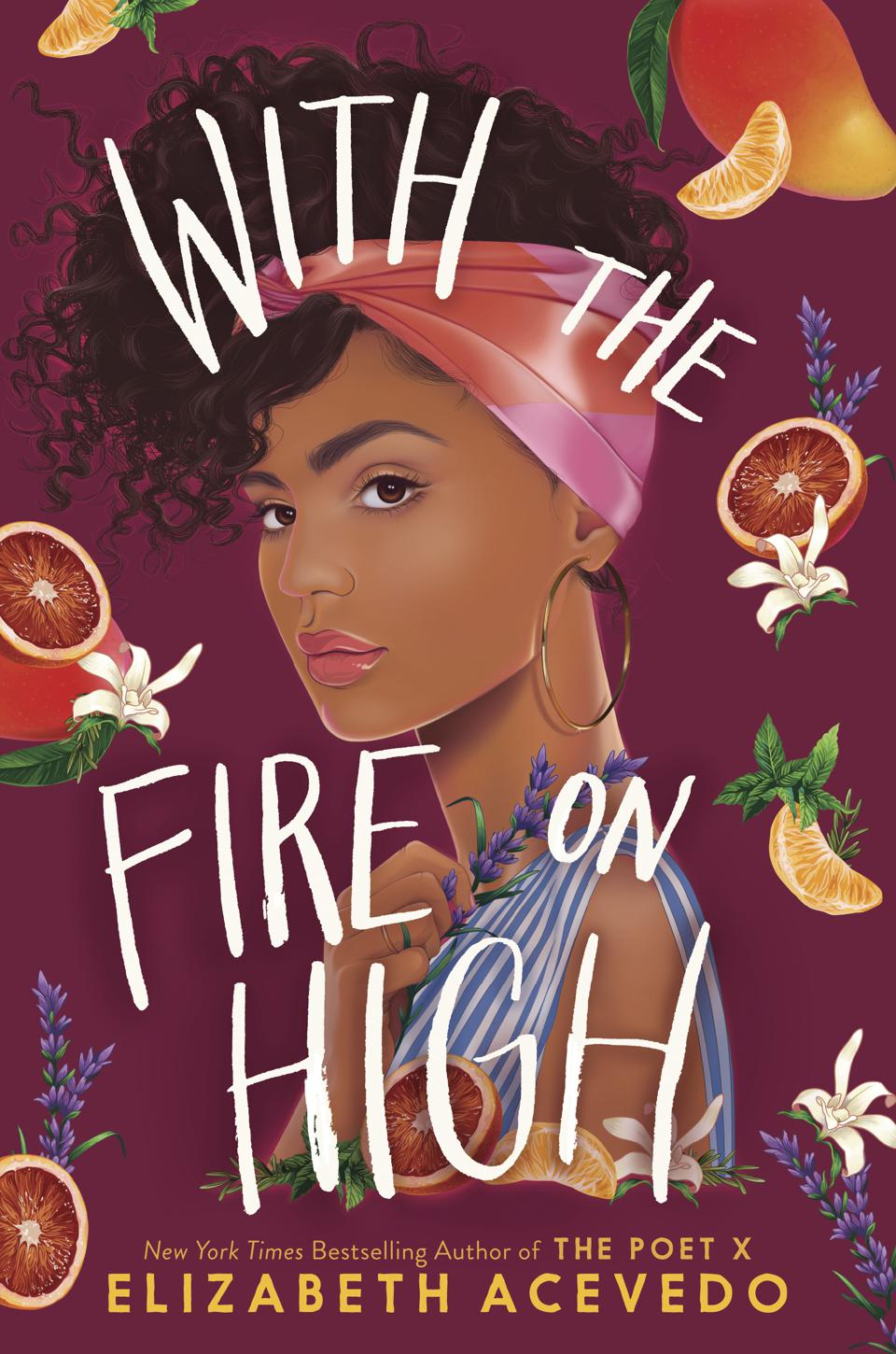 with the fire on high elizabeth acevedo young adult novel