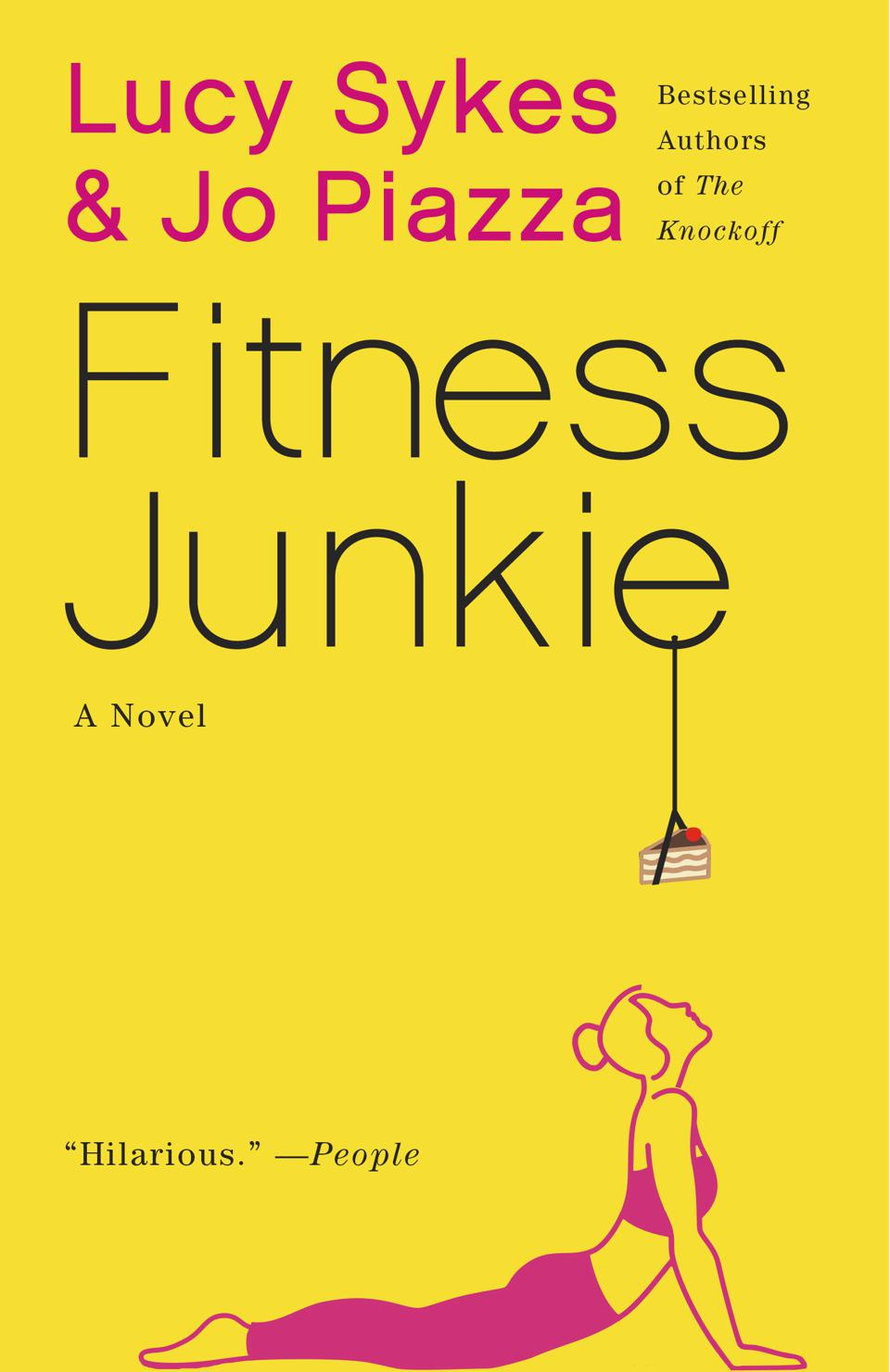 fitness junkie paperback book cover lucy sykes jo piazza novel fiction emily mahon