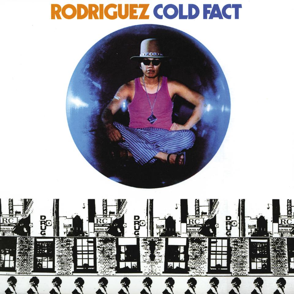 Cover art of the 1970 album 'Cold Fact' by Rodriguez.