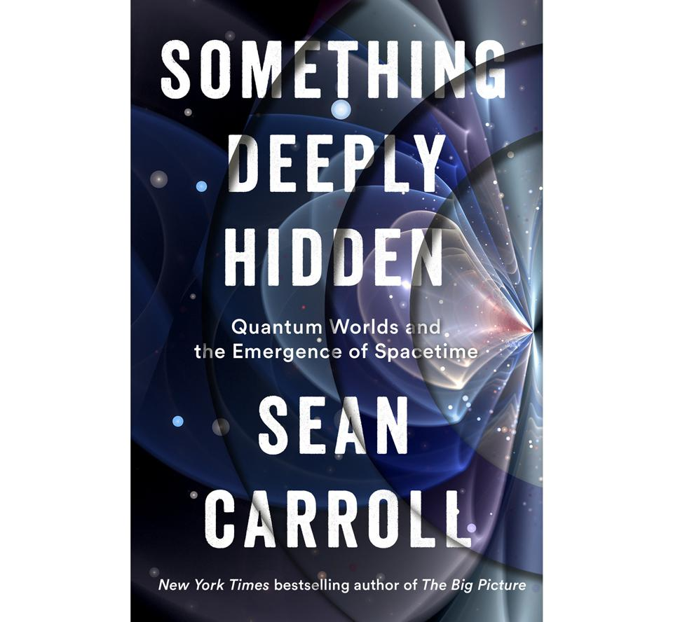 Cover of Sean Carroll's SOMETHING DEEPLY HIDDEN