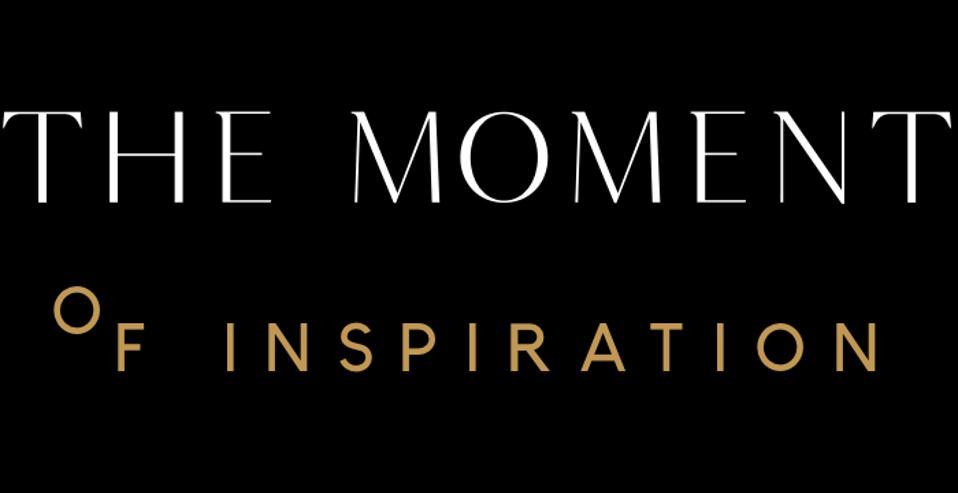 Le moment d'inspiration