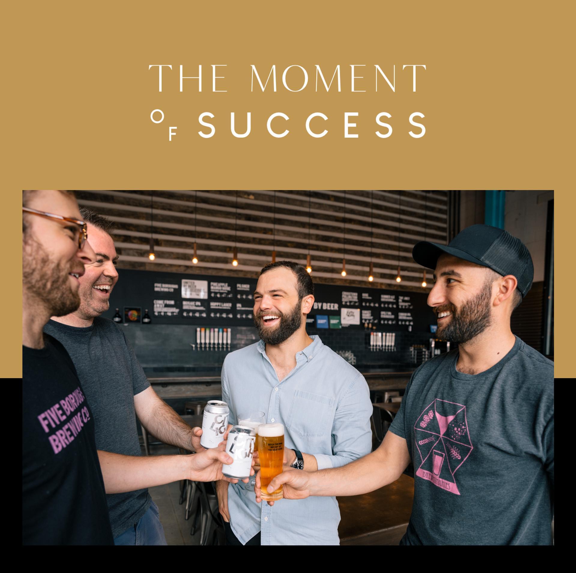 Le moment du succès