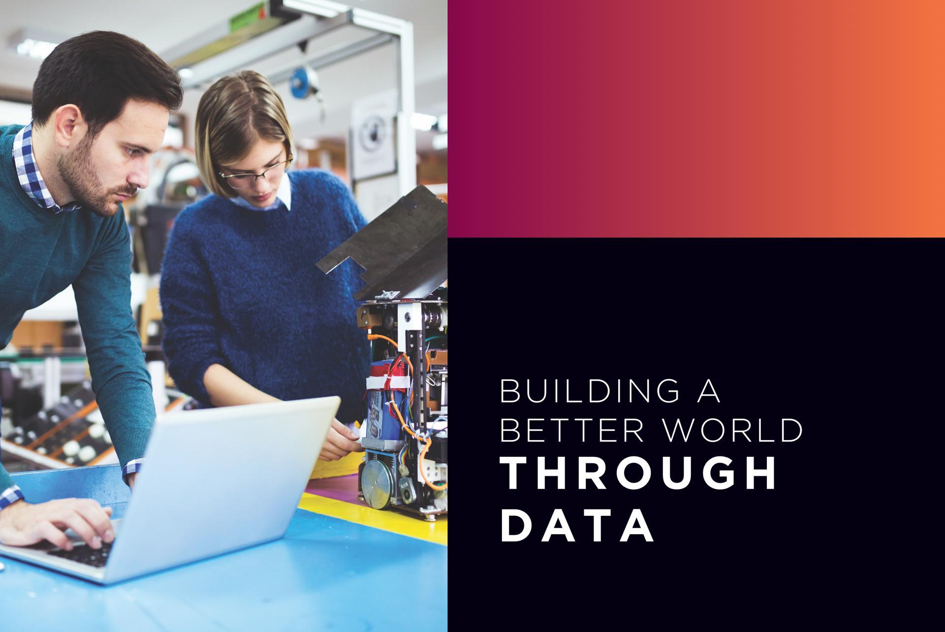 Building a Better World through Data