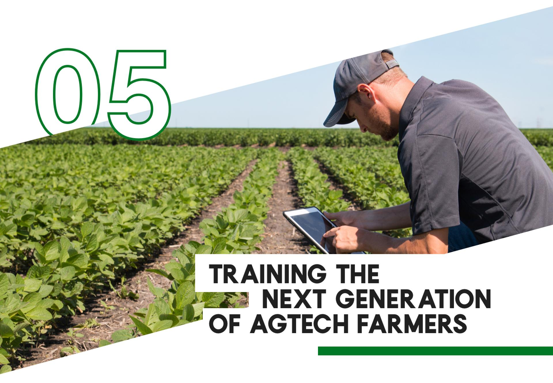 5 Training The Next Generation of AgTech Farmers