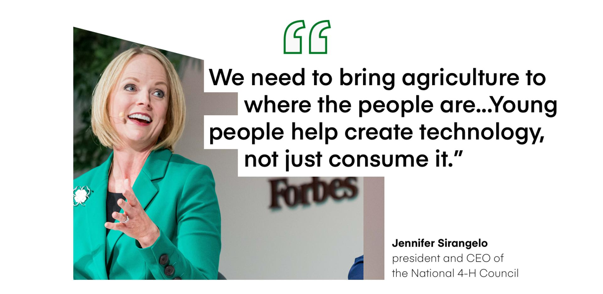″We need to bring agriculture to where the people are...Young people help create technology, not just consume it.″