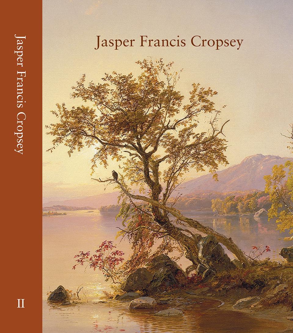 Jasper F. Cropsey Catalogue Raisonné, volume II, cover