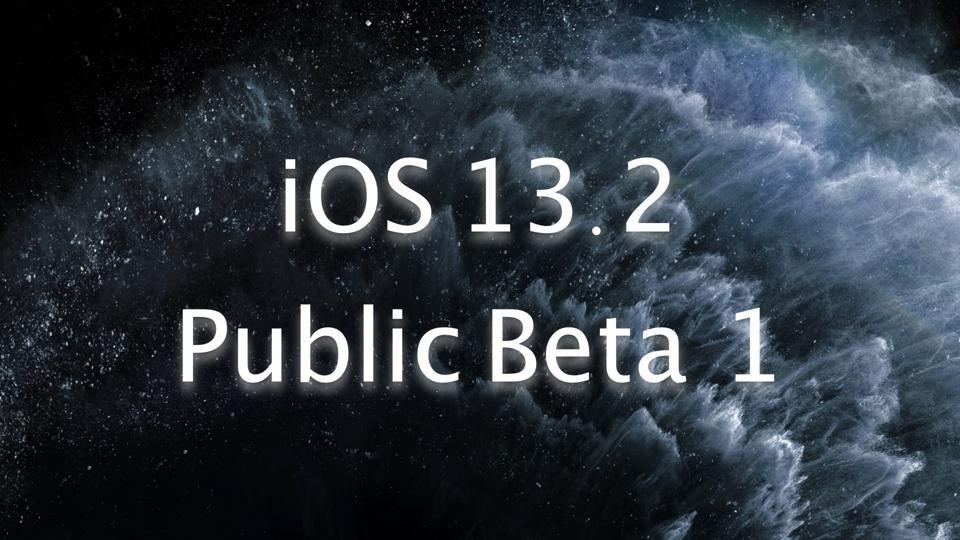 iOS 13.2 Public Beta 1