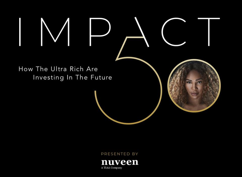 Nuveen And Forbes Expand Collaboration Around Forbes 400, Introducing 'The Impact 50,' A List Of The Country's Most Influential Impact Investors