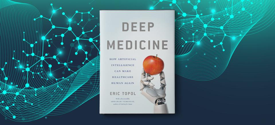 The Rise of the Deep: Eric Topol's Deep Medicine To Stand The Test Of Time