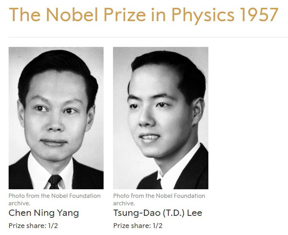 The 1957 Nobel Prize in Physics was awarded to two theorists, Lee and Yang, alone.